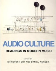 Copertina Christoph Cox and Daniel Warner: Audioculture - Readings in modern music