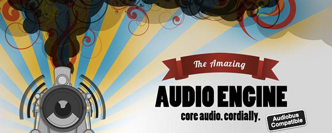 The amazing Audio Engine
