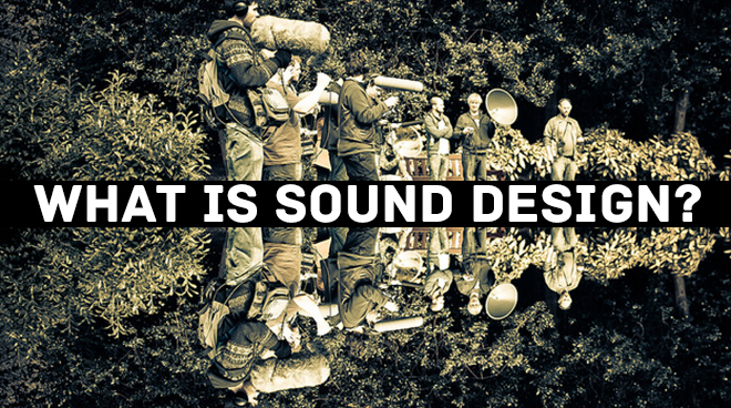 What is sound design?