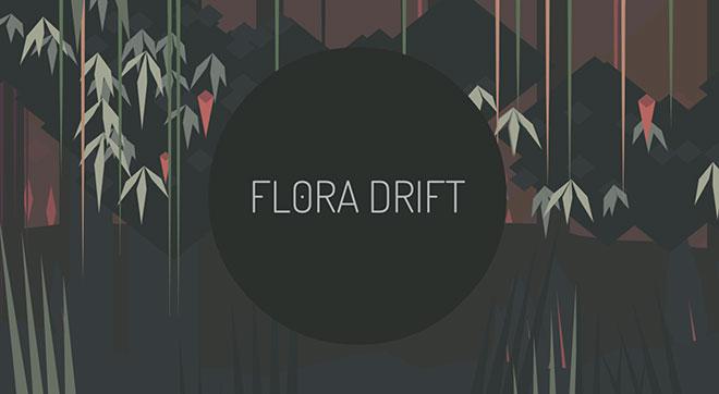 Flora Drift
